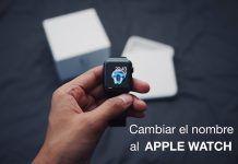 cambiar el nombre de tu Apple Watch